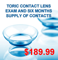 Toric Contact Lens Exam and Supply - $190